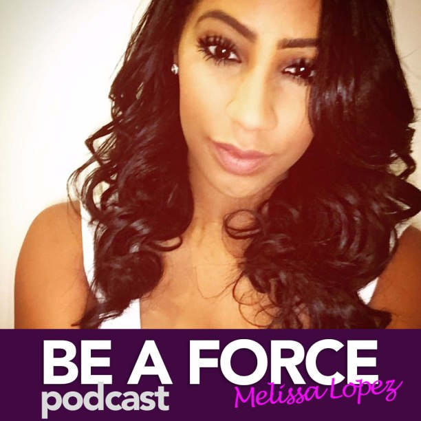 BE_A_FORCE_Podcast_01.jpg